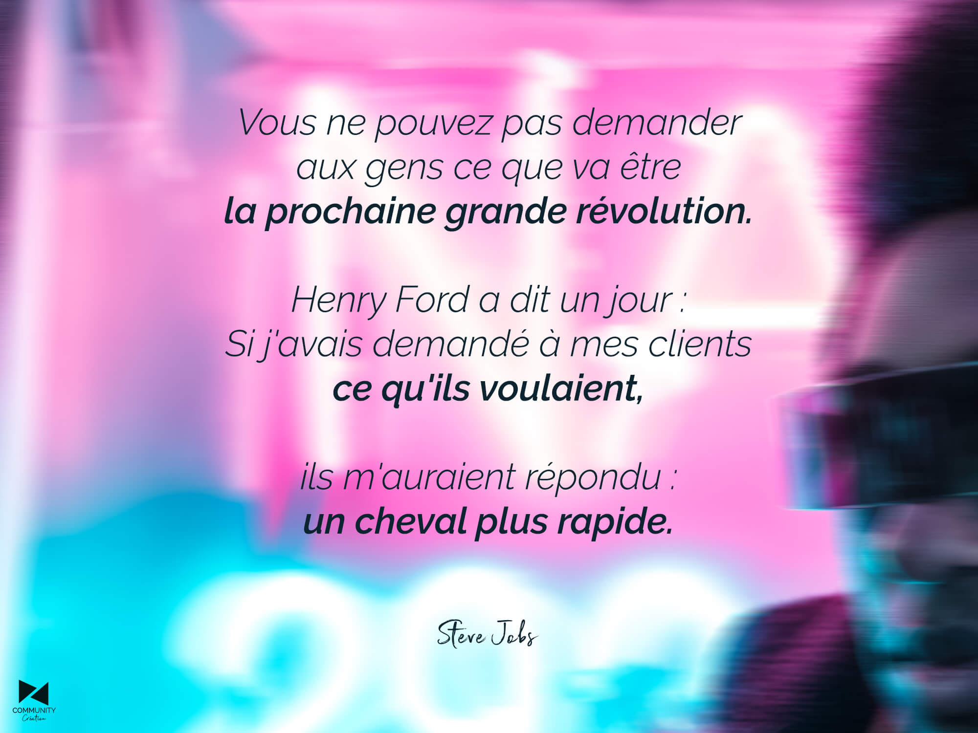 Citation de Steve Jobs sur Henry Ford