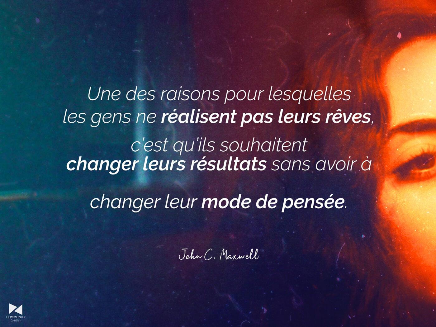 «Changer notre mode de pensée» par John C. Maxwell